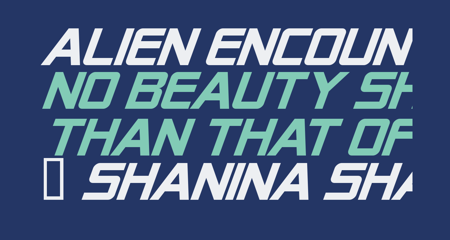 Alien Encounters Solid Italic