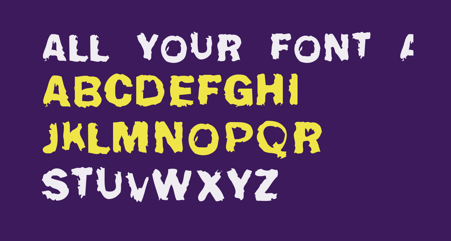 All your font are belong to us
