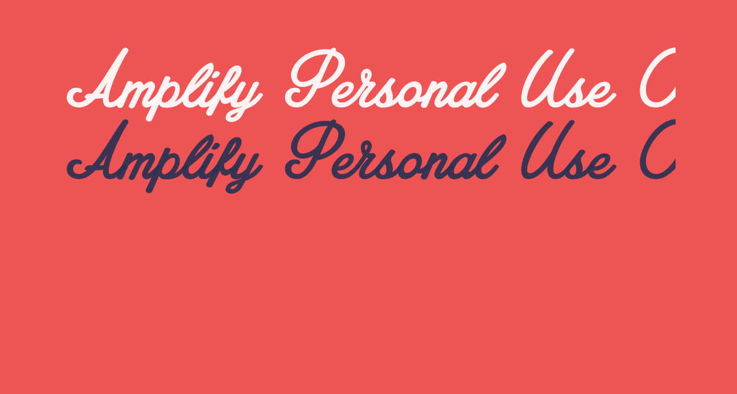 Amplify Personal Use Only