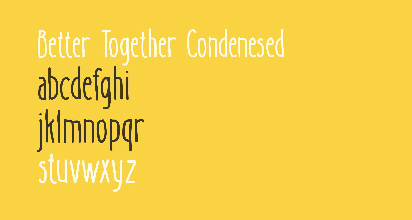 Better Together Condenesed