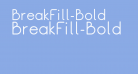 BreakFill-Bold