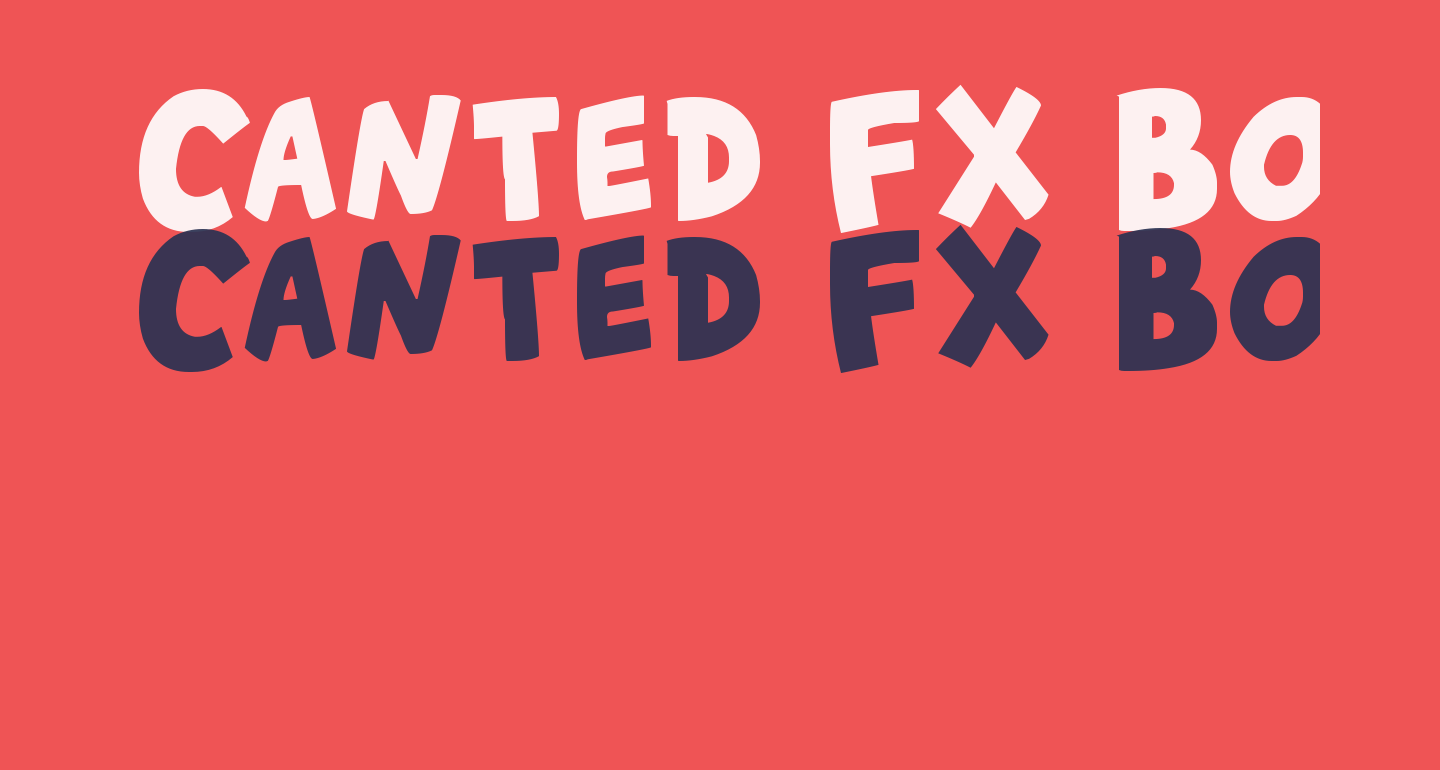 Canted FX Bold