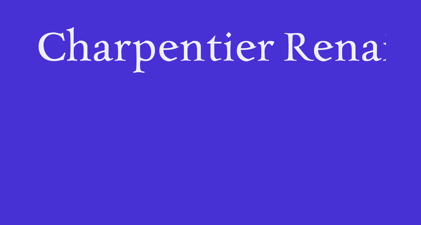 Charpentier Renaissance Reduced Normal