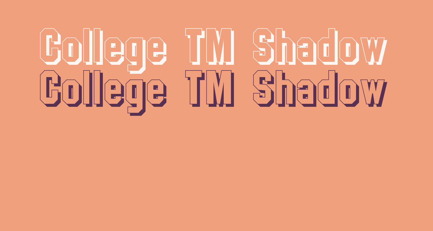College TM Shadow