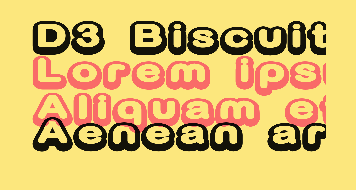 D3 Biscuitism Bold