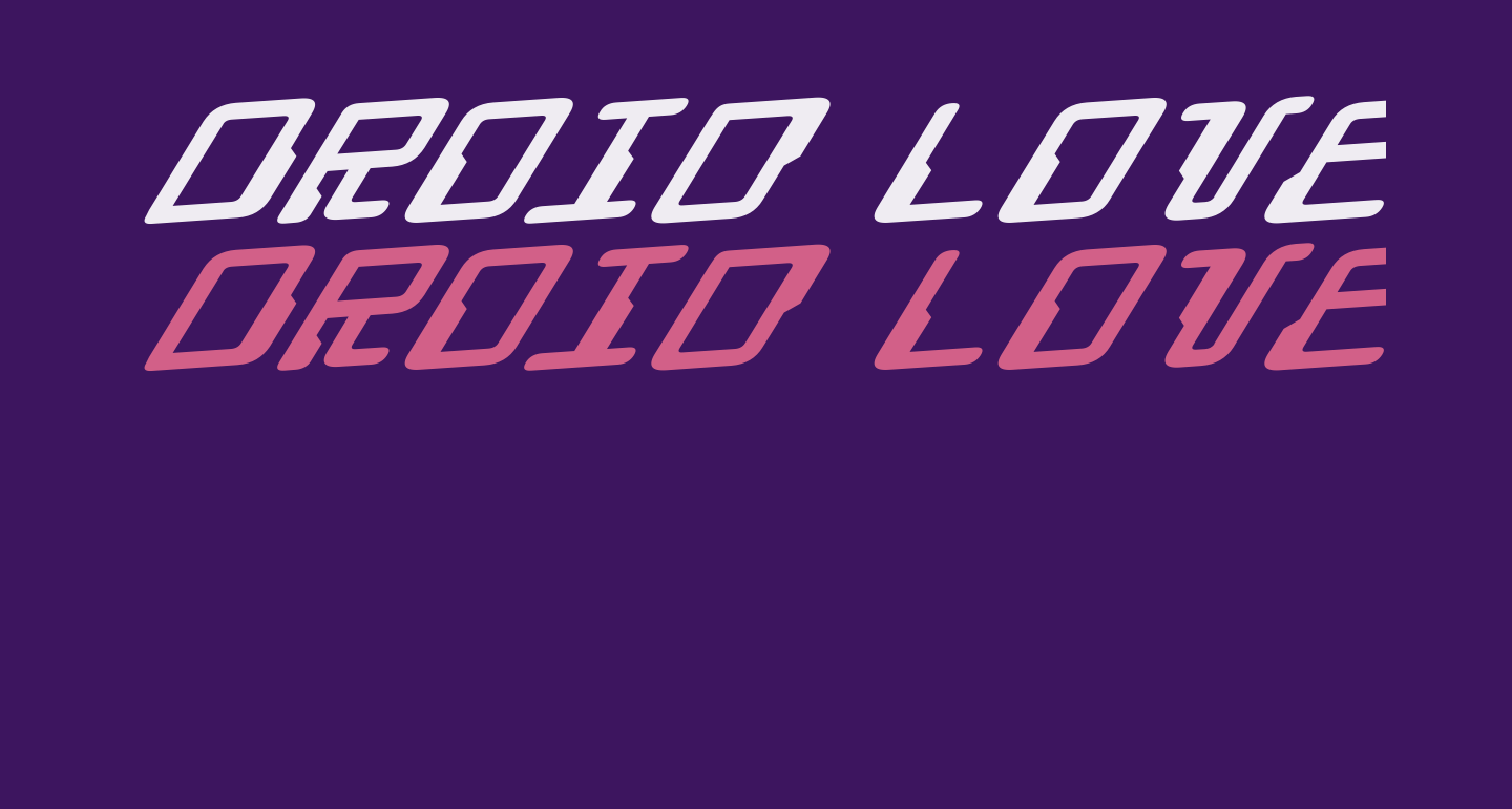 Droid Lover Expanded Rotalic