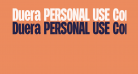 Duera PERSONAL USE Condensed Bold