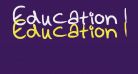 Education What education