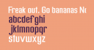 Freak out, Go bananas Normal