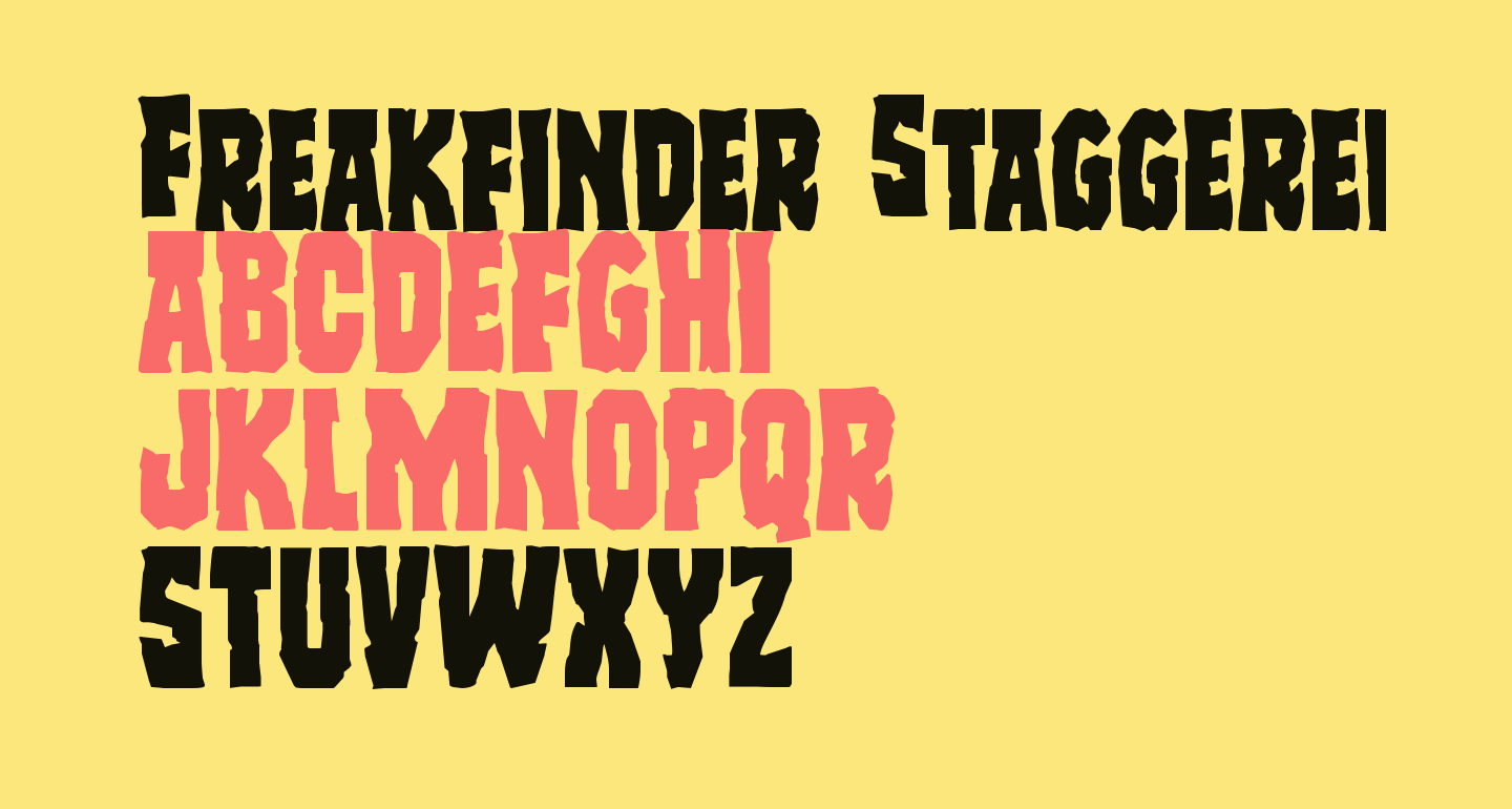 Freakfinder Staggered