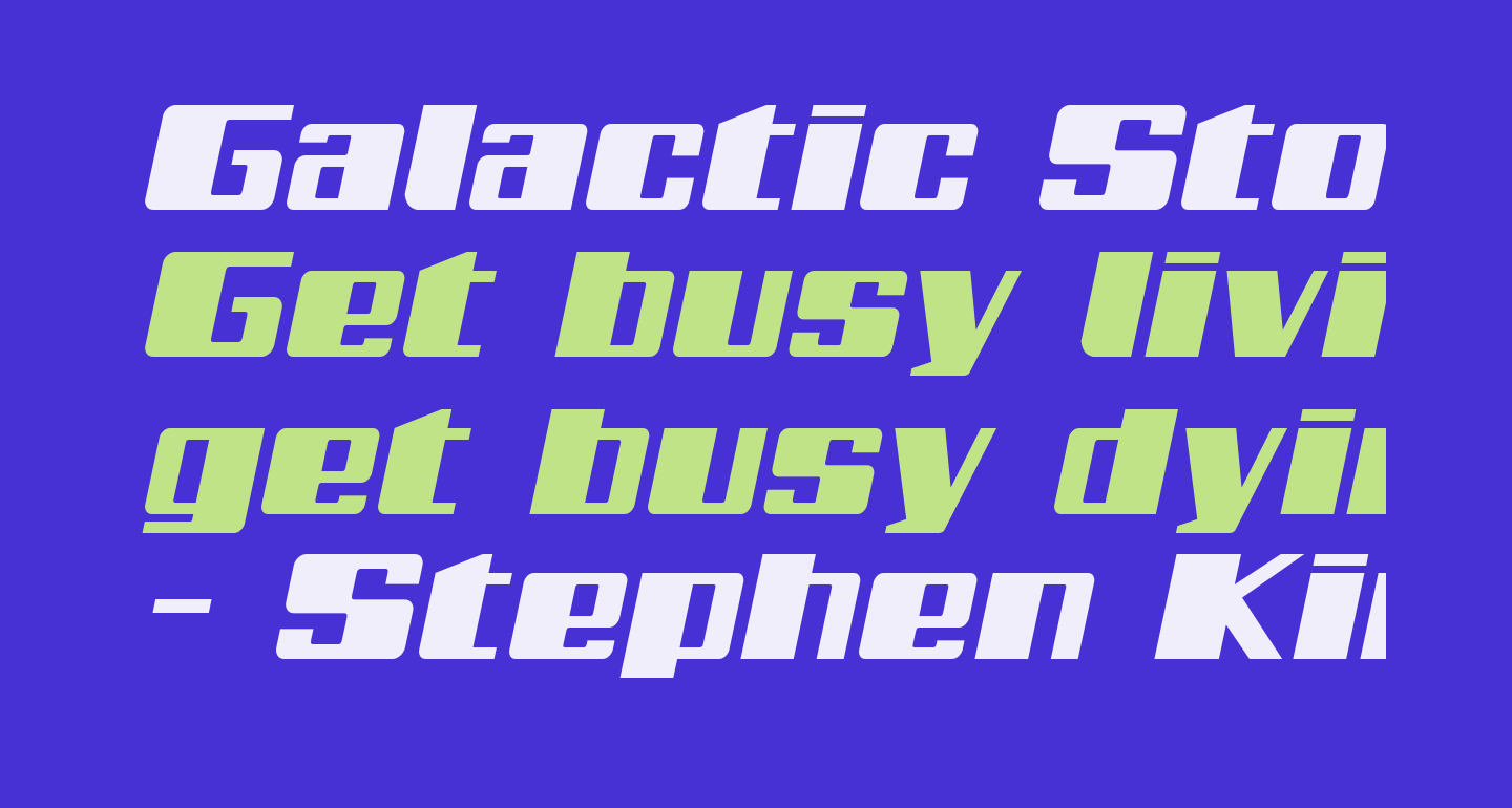 Galactic Storm Expanded Italic