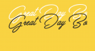 Great Day Bold Personal Use
