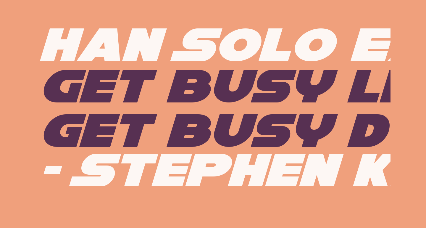Han Solo Expanded Italic