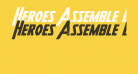 Heroes Assemble Bold Expandtalic