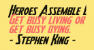 Heroes Assemble Expanded Italic