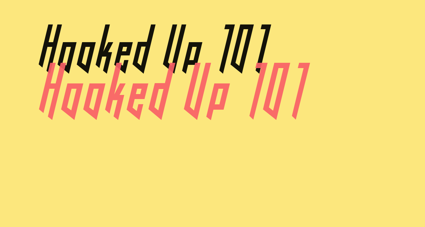 Hooked Up 101