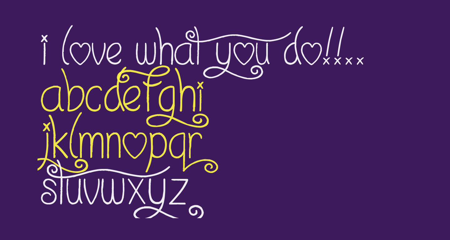 I Love What You Do!!..