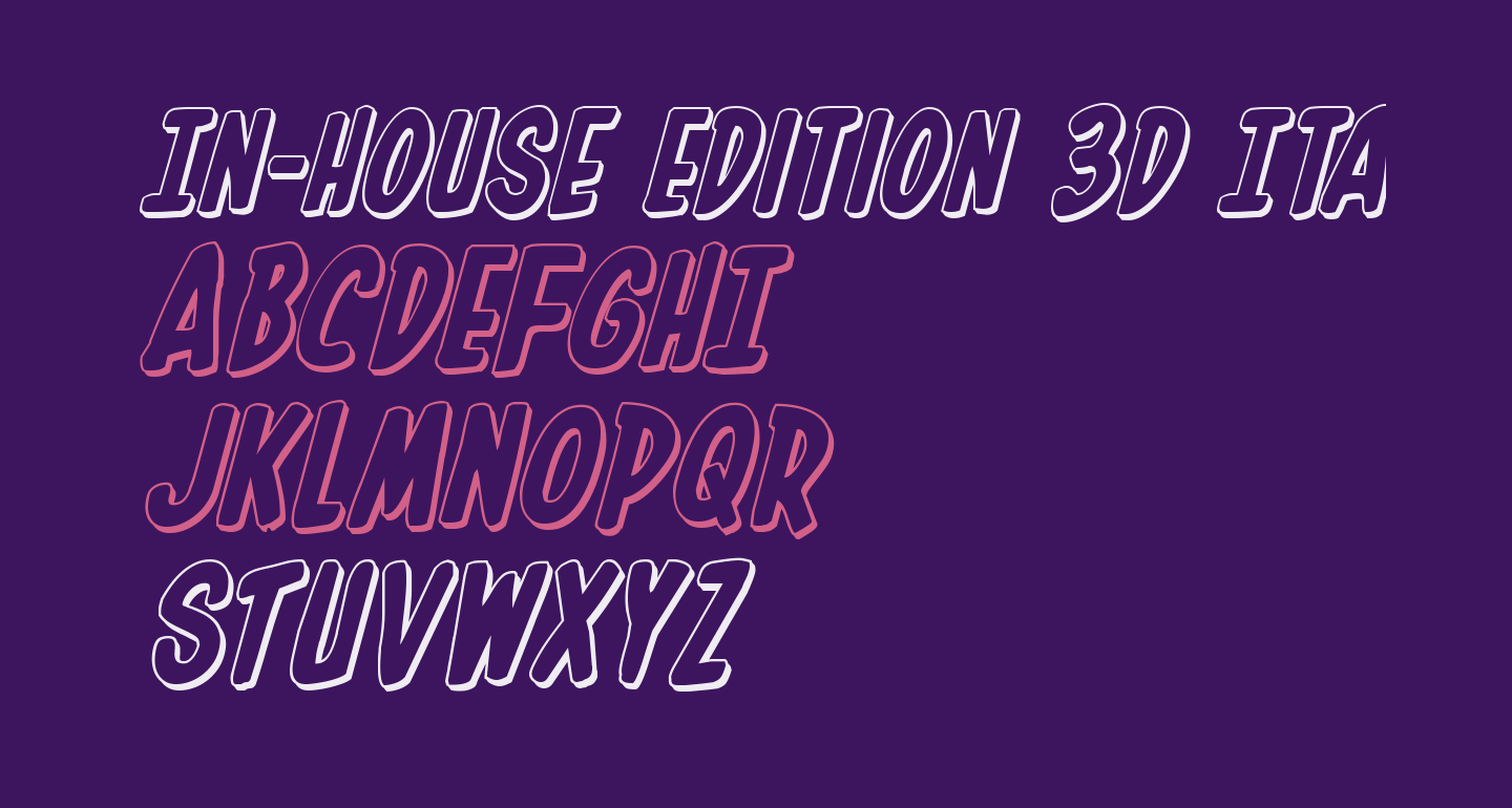 In-House Edition 3D Italic