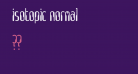 Isotopic Normal