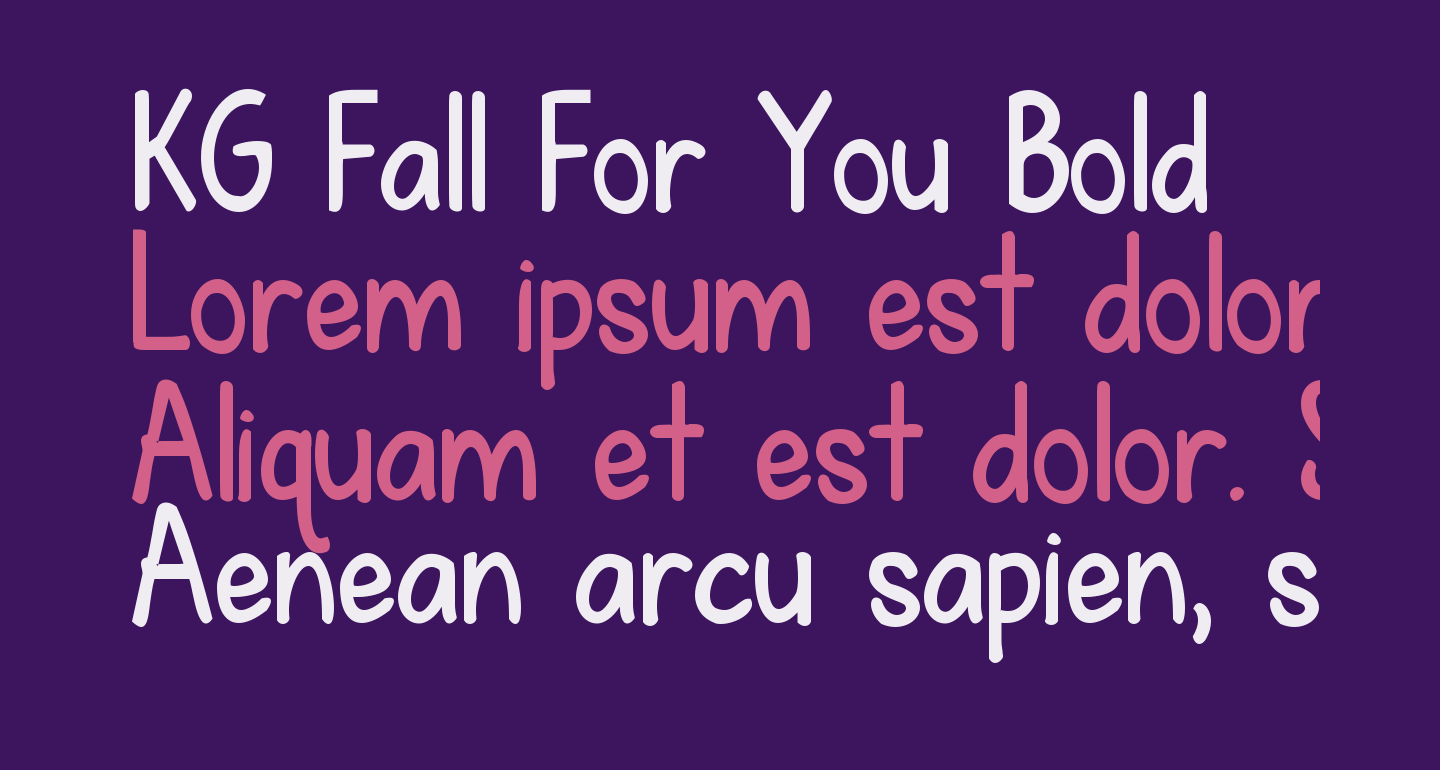 KG Fall For You Bold