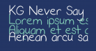 KG Never Say Never