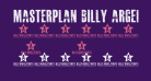 MASTERPLAN Billy Argel fonts All Rights Reserved personal use only