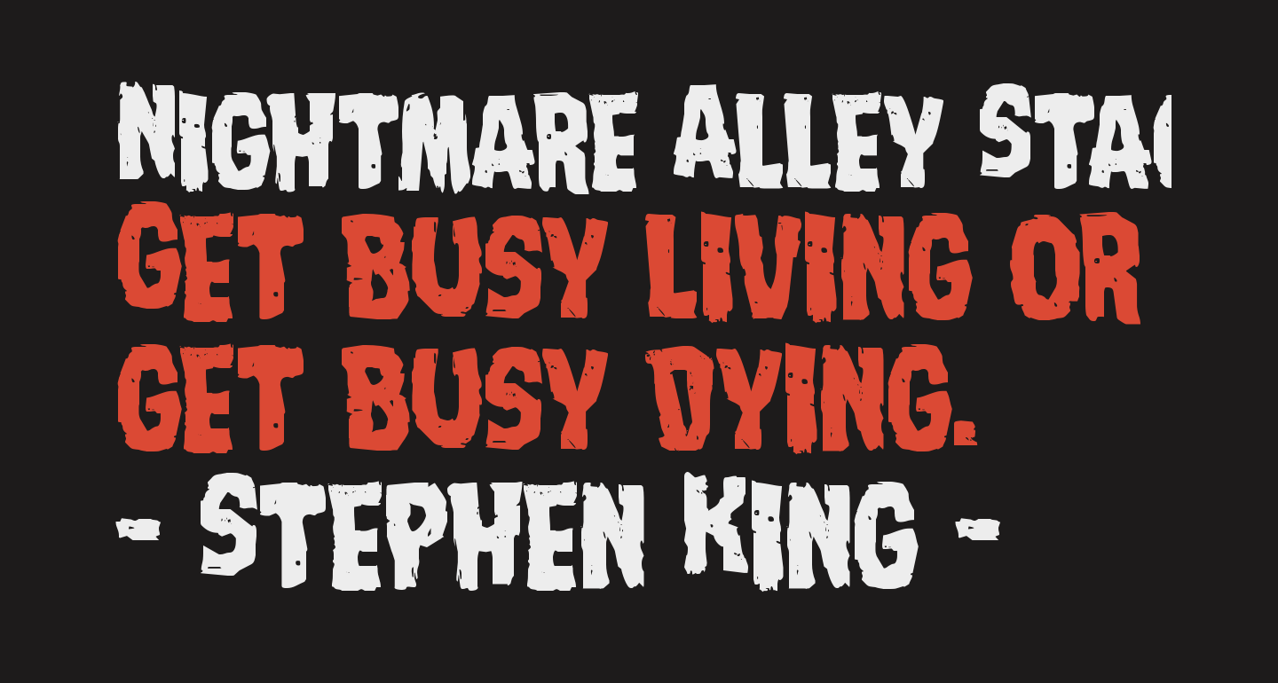 Nightmare Alley Staggered