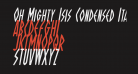 Oh Mighty Isis Condensed Italic