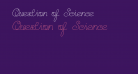 Question of Science