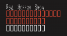 Real Horror Show