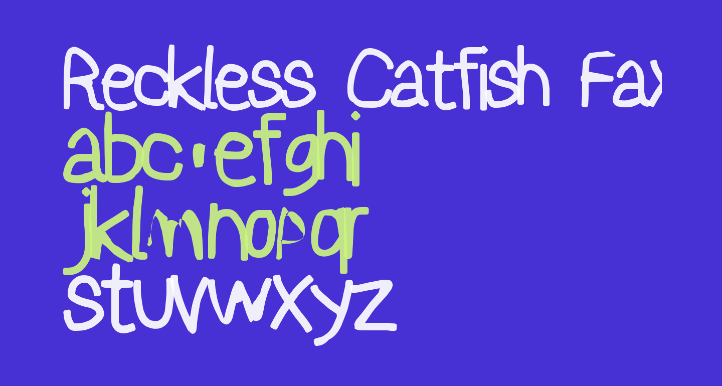 Reckless Catfish Fax