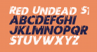 Red Undead Staggered Italic