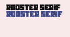 Rooster Serif