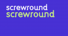 screwround