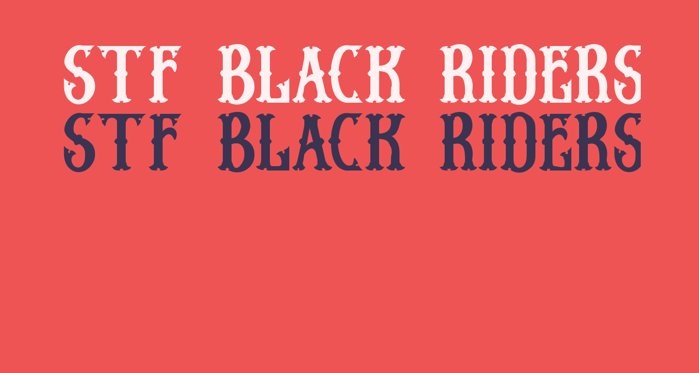Stf BLACK RIDERS