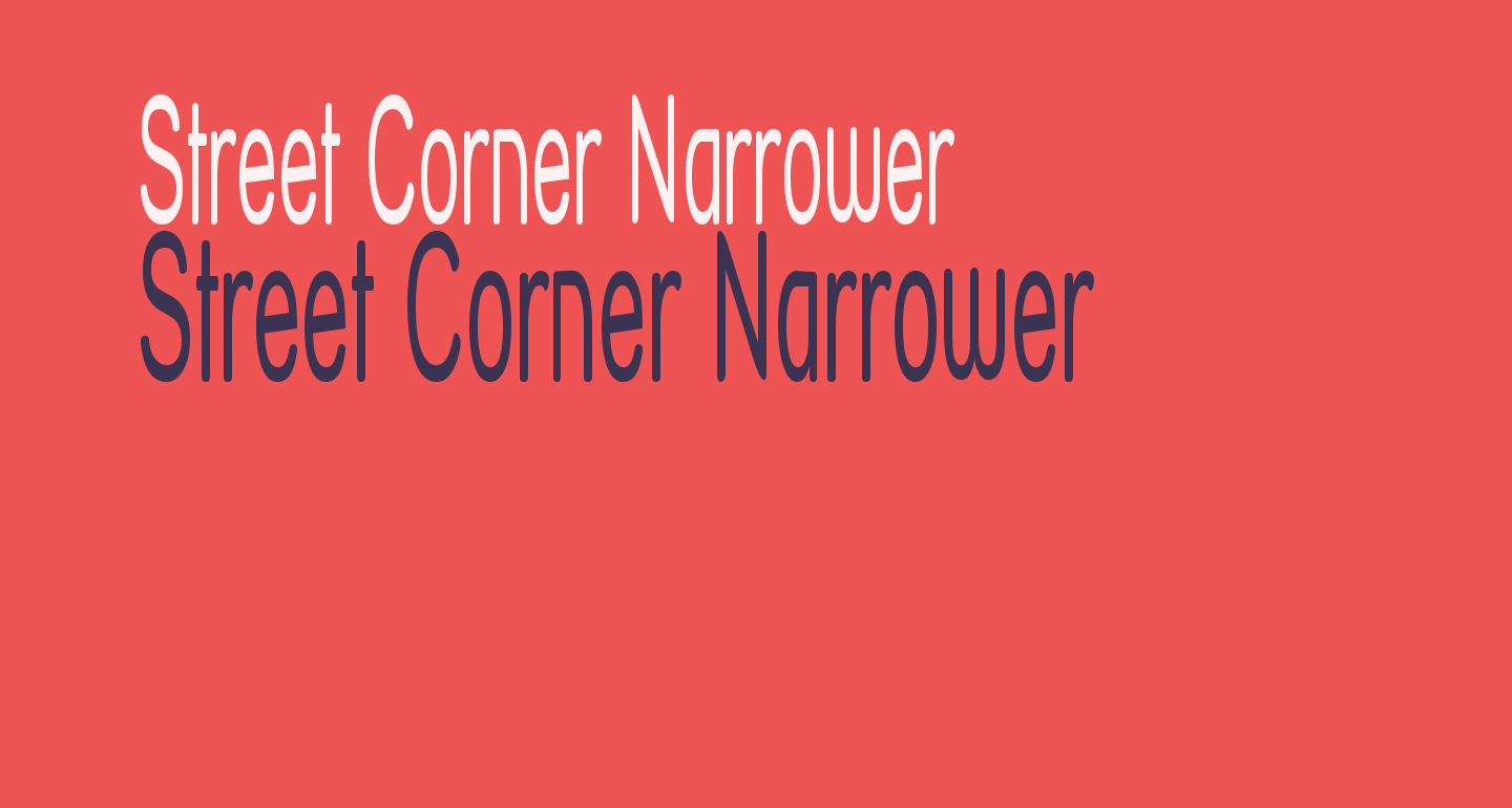Street Corner Narrower