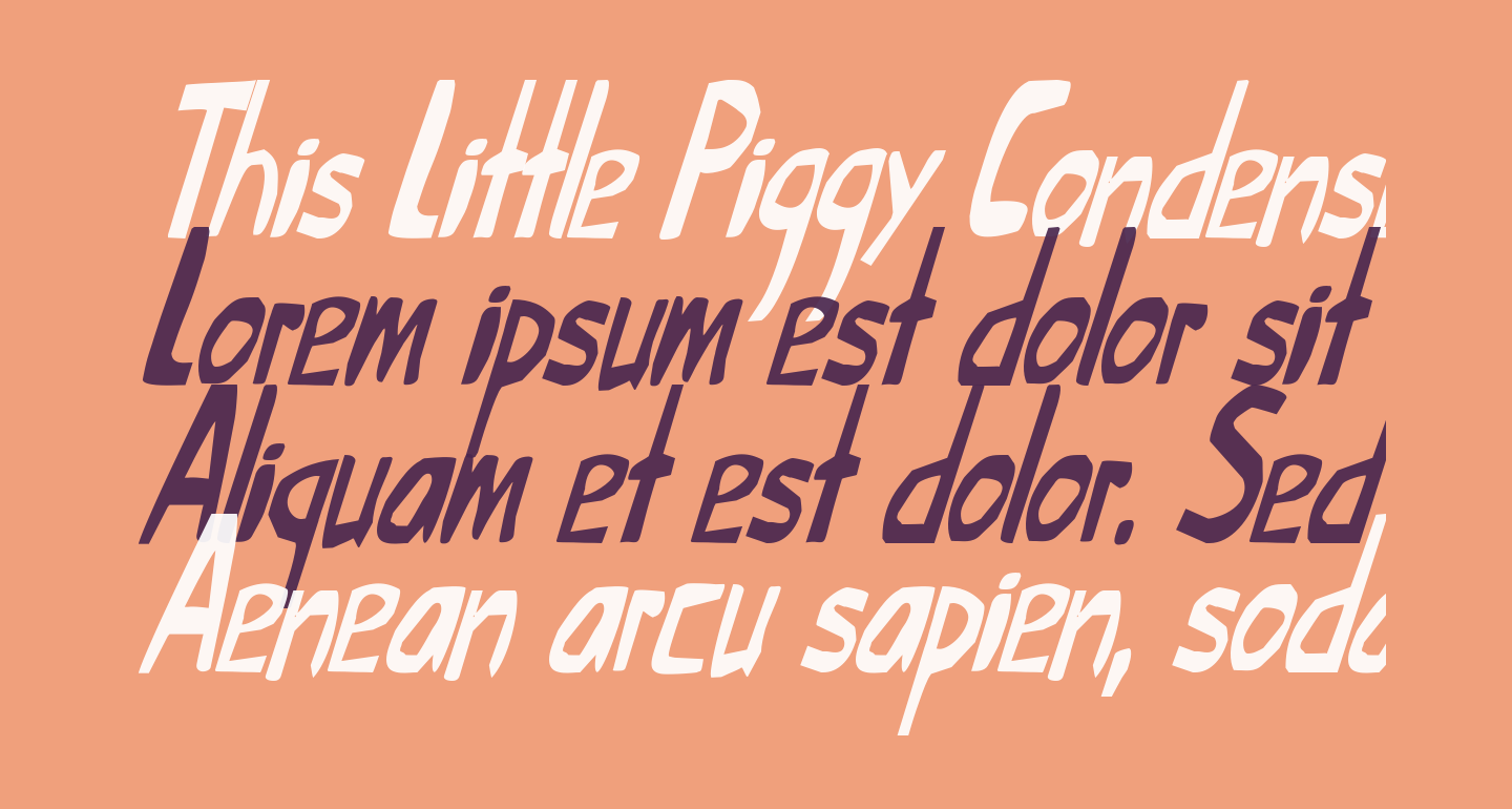 This Little Piggy Condensed Italic