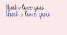 that i love you