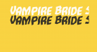 Vampire Bride Staggered Rotalic