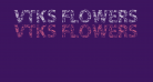 VTKS FLOWERS IN OUR SOUL