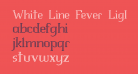 White Line Fever Light 1.00